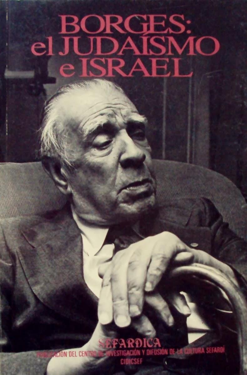 Borges: El judaísmo e Israel